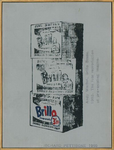 "Richard Pettibone, 'Andy Warhol, ""Brillo Boxes"", 1963; The rote reproduction of pre-existing images', 1965"