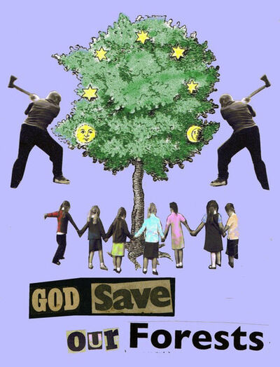 Jamie Reid, 'God Save Our Forests', 2013
