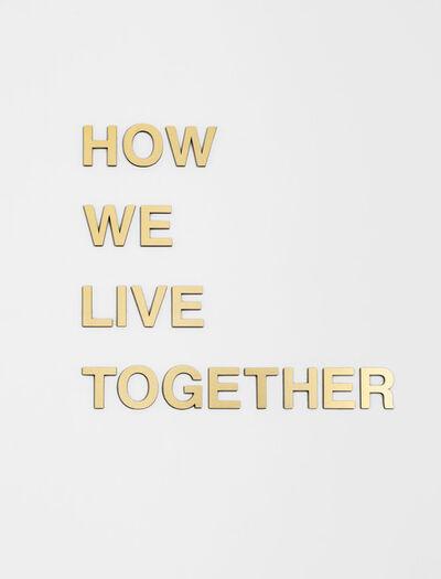 Anne-Katrine Senstad, 'How We Live Together', 2018