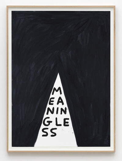 David Shrigley, 'Untitled (Meaningless)', 2015