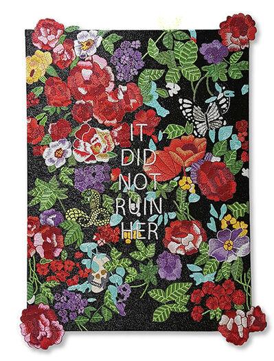 Stephanie Hirsch, 'It Did Not Ruin Her', 2016