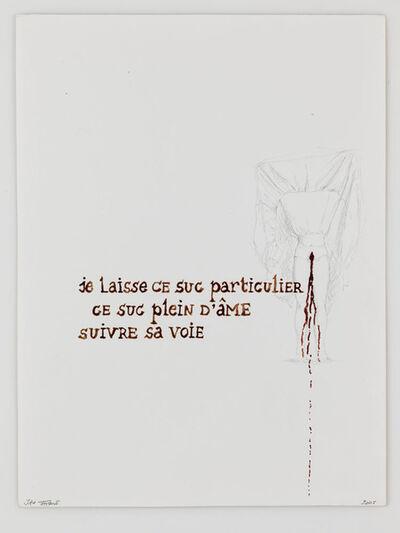Jan Fabre, 'Je laisse ce suc particulier...', 2005