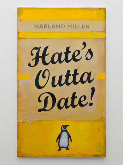 Harland Miller, 'Hate's Outta Date', 2016