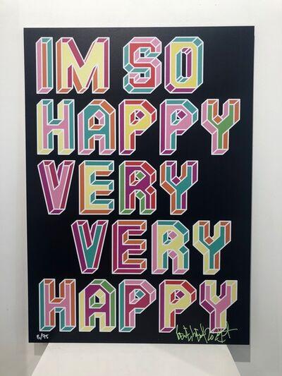 Ben Eine, 'I'm So Happy!', 2021