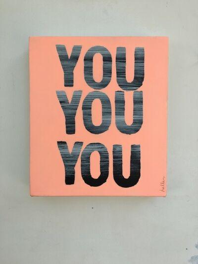 Matthew Heller, 'You You You (Pink)', 2016