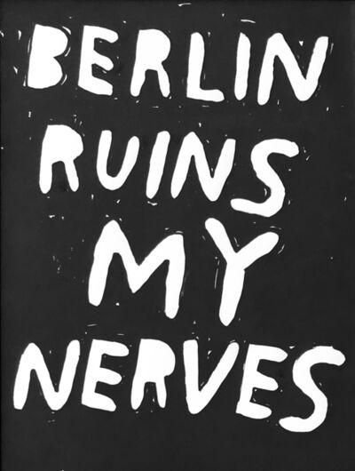 Stefan Marx, 'Berlin ruins my nerves', 2010
