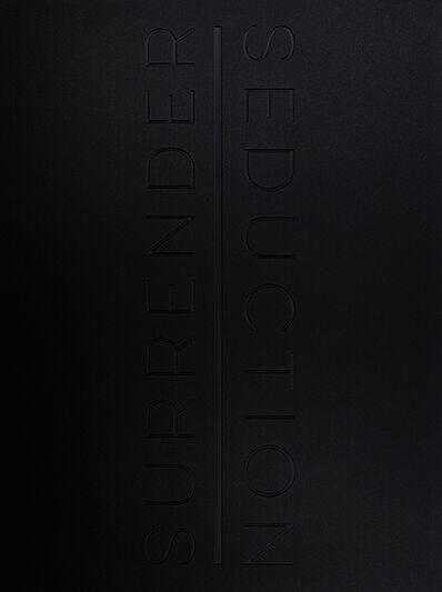 Jeremy Penn, 'Surrender | Seduction', 2016