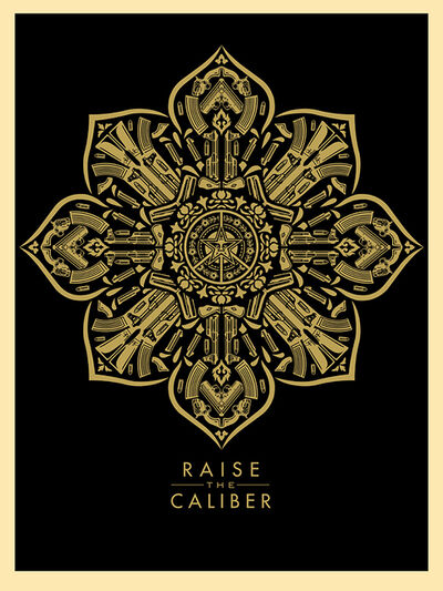Shepard Fairey, 'Raise the Caliber', 2015