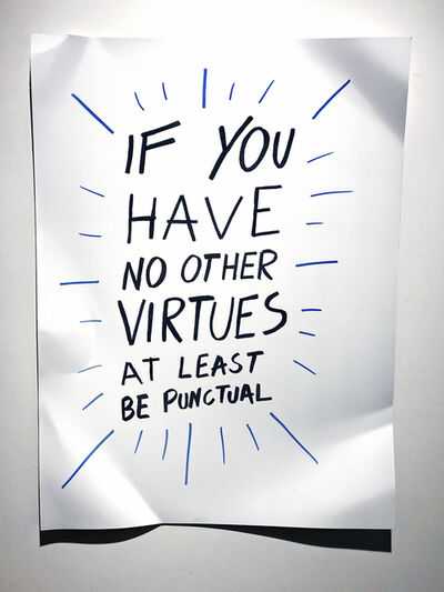 Daniele Sigalot, 'If you have no other virtues at least be punctual', 2019