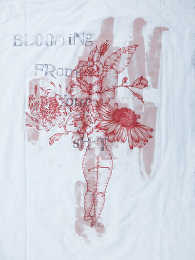 Laura Mega, 'Painting on fabric with text: 'BLOOMING FROM YOUR SH*T'', 2018