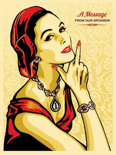 Shepard Fairey, 'A Message From Our Sponsor', 2015