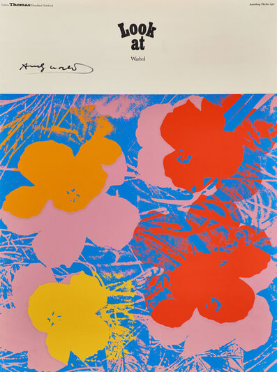 Andy Warhol, 'Look at Warhol (Flowers) exhibition poster for Galerie Thomas, Dusseldorf', 1970