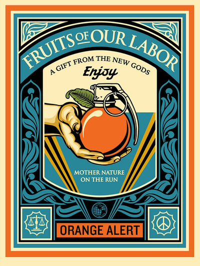 Shepard Fairey, 'Fruits Of Our Labor', 2015