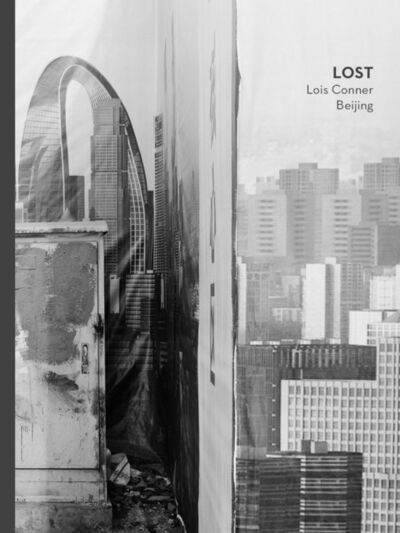 Lois Conner, 'LOST Beijing', 2018