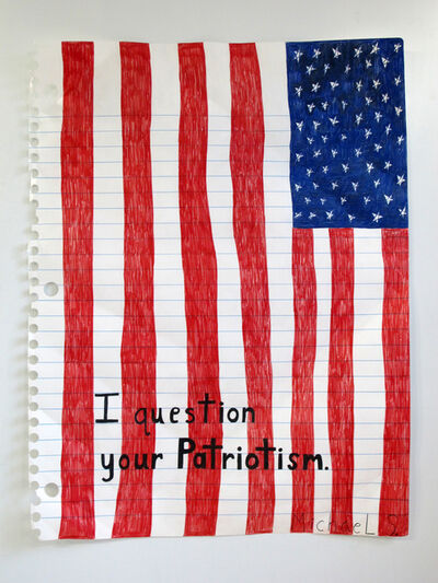 Michael Scoggins, 'I Question Your Patriotism', 2005 (reworked 2013)