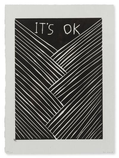David Shrigley, 'It's OK', 2015