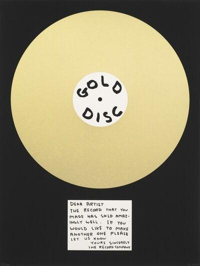 David Shrigley, 'Gold Disc', 2012