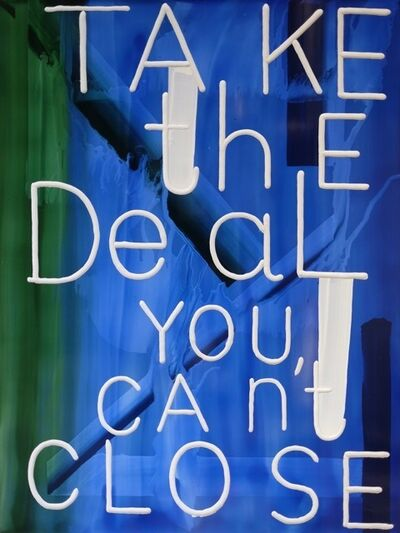 Graham Gillmore, 'Take The Deal', 2016