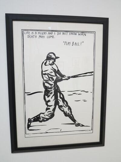 Raymond Pettibon, 'Play Ball', 1987