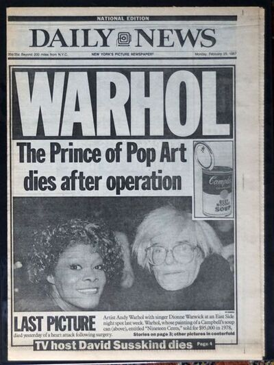 "Andy Warhol, '""Warhol, The Prince of Pop Art Dies After Operation"", NY Daily News  ', 1987"