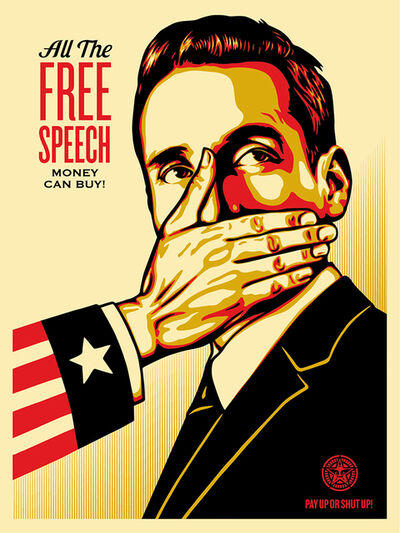 Shepard Fairey, 'Pay Up or Shut Up', 2015