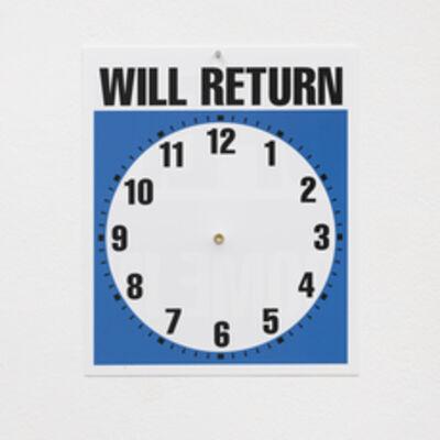 Ceal Floyer, 'Will Return', 2018