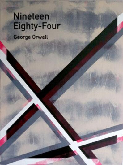 Heman Chong 張奕滿, 'Nineteen Eighty-Four / George Orwell', 2013