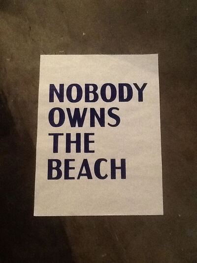 David Horvitz, 'Poster- Nobody owns the beach'