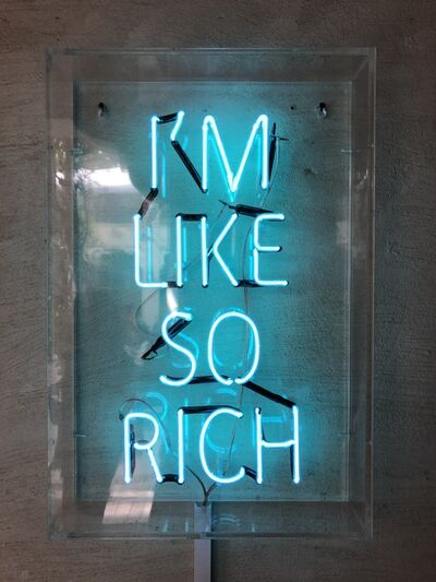 Mukesh Shah, 'I'm Like So Rich', 2017