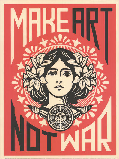 Shepard Fairey, 'Make Art not War', 2005