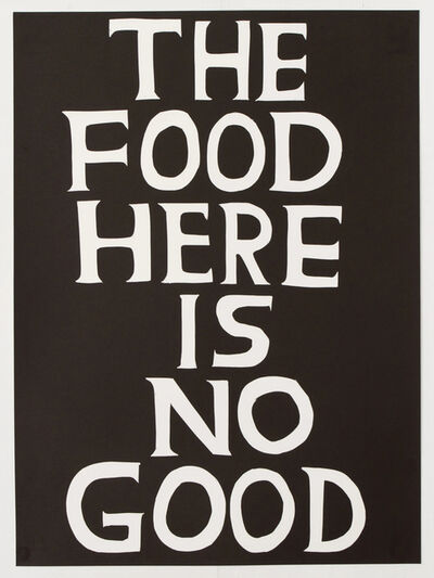 David Shrigley, 'The food here is no good', 2020