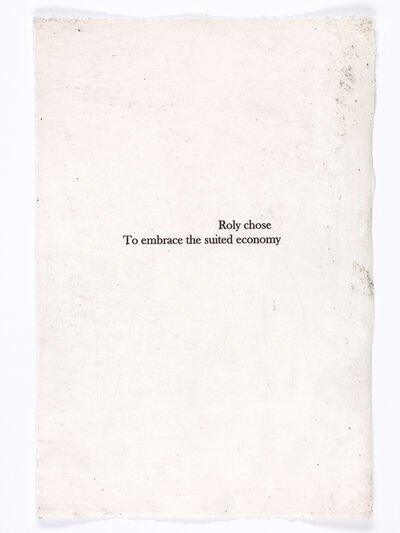 Kristin Headlam, 'Roly chose / to embrace the suited economy', 2017