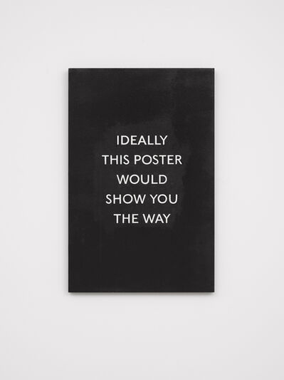 Laure Prouvost, 'IDEALLY THIS POSTER WOULD SHOW YOU THE WAY', 2019