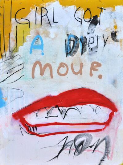 Frances Berry, 'Girl Got a Dirty Mouf', 2019