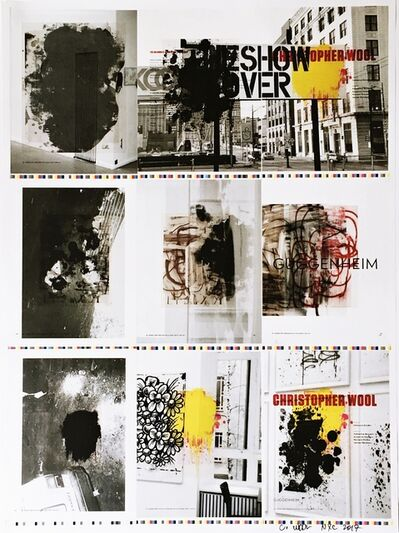 Christopher Wool, 'The Show is Over (Hand Signed)', 2013