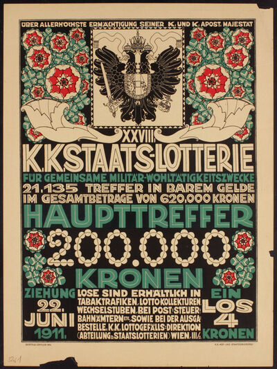 Berthold Löffler, 'Poster for the 28th K.u.K. State Lottery', 1911