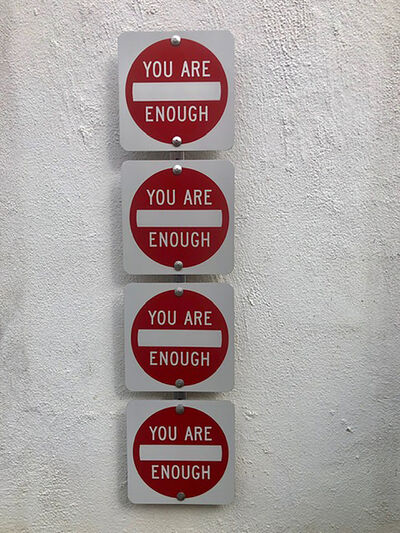 Scott Froschauer, 'You Are Enough ', 2018