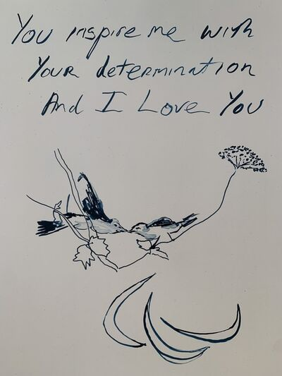 "Tracey Emin, '""YOU INSPIRE ME WITH YOUR DETERMINATION AND I LOVE YOU""', 2012"
