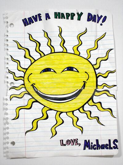 Michael Scoggins, 'Have a Happy Day!', 2008