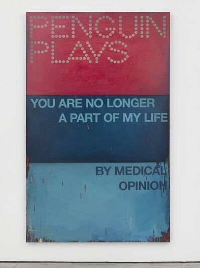Harland Miller, 'You Are No Longer A Part of My Life by Medical Opinion', 2012