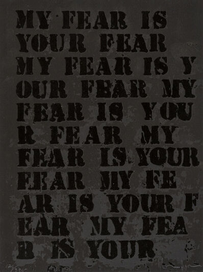Glenn Ligon, 'My Fear Is Your Fear', 1995