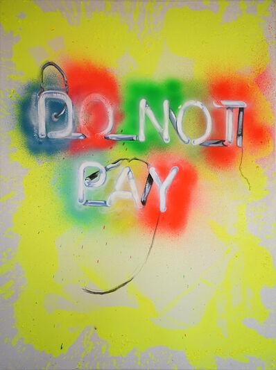 Daniel González, 'Do Not Pay', 2020