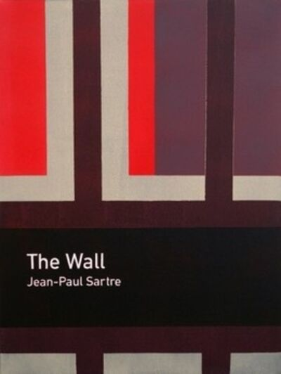 Heman Chong 張奕滿, 'The Wall / Jean-Paul Sartre', 2011