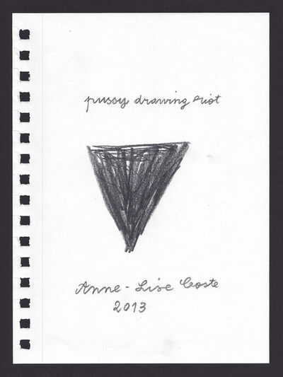 Anne-Lise Coste, 'Pussy Drawing Riot', 2013
