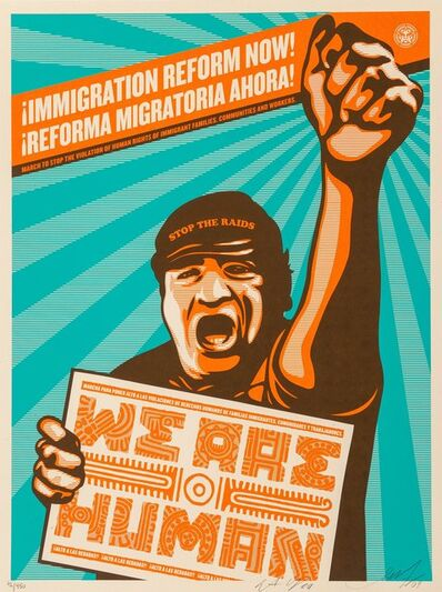 Shepard Fairey, 'Immigration Refrom Now!', 2009