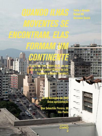Rafael RG, 'Quando ilhas moventes se encontram, elas formam um continente', 2015