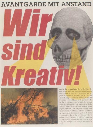 Albert Oehlen, 'Wir sind Kreativ', 2000