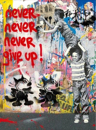Mr. Brainwash, 'Never Never Give Up', 2019