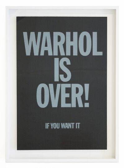 Simon Thompson, 'WARHOL IS OVER (BLACK) FRAMED', 2007