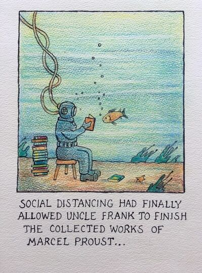 Glen Baxter, 'Social Distancing Had Finally Allowed Uncle Frank to Finish the Works of Marcel Proust', 2020